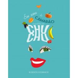 Livro - Eu Sou do Camarão: Ensopadinho com Chuchu