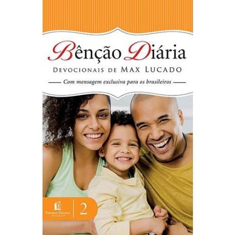 Livro - Bênção Diária: Devocionais de Max Lucado - Vol. 2