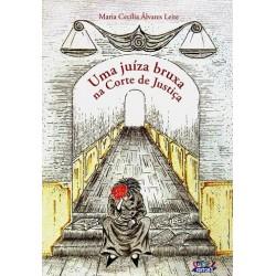 Livro - Uma Juíza Bruxa Na Corte de Justiça