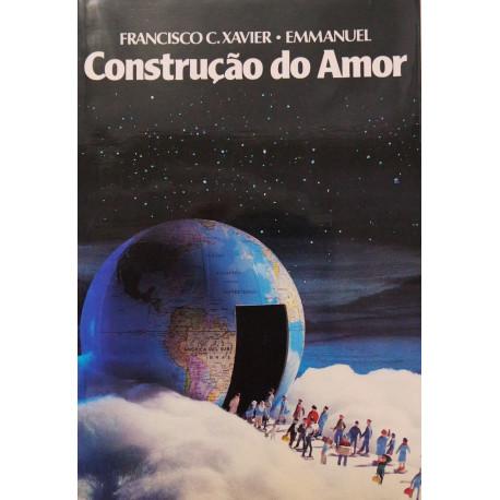 Livro - Construção do Amor (Francisco Cândido Xavier)