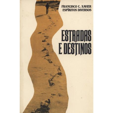 Livro - Estradas e Destinos (Francisco Cândido Xavier)