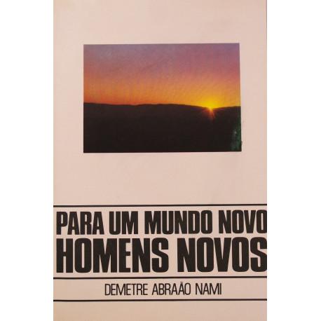 Livro - Para um Mundo Novo, Homens Novos