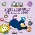 Livro: Club Penguin - O Que Seu Puffle Diz Sobre Você