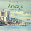 Livro: Aracaju - Cidade Das Águas