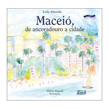Livro: Maceió - De Ancoradouro a Cidade