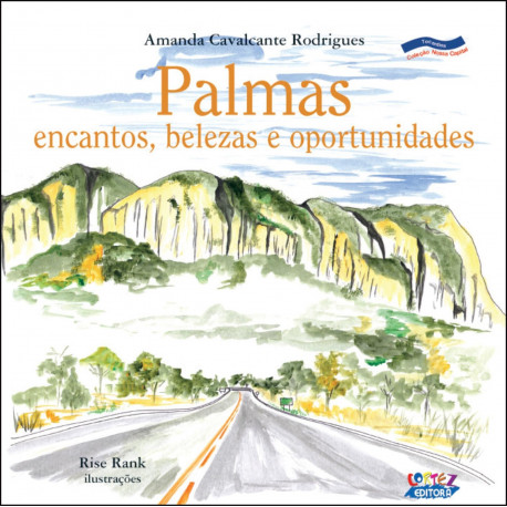 Livro: Palmas - Encantos, Belezas e Oportunidades