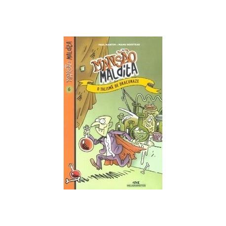 Livro: O Talismã de Dracunaze - Mansão Maldita