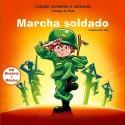 Livro: Marcha Soldado - Disciplina faz Bem