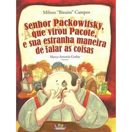 Livro - Senhor Packowitsky, Que Virou Pacote, e Sua Estranha Maneira de Falar as Coisas