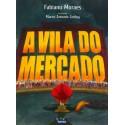 Livro - A Vila do Mercado