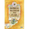 Livro - Instruções para Construir uma Flor