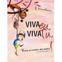 Livro - Viva Eu, Viva Tu! Viva o Rabo do Tatu!