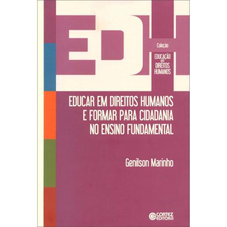 Livro - Educar em Direitos Humanos e Formar para Cidadania no Ensino Fundamental