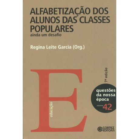 Livro - Alfabetização dos Alunos das Classes Populares: Ainda um Desafio