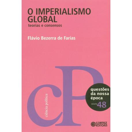 Livro - O Imperialismo Global: Teorias e Consensos
