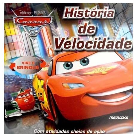 Livro: Carros 2 - História De Velocidade (Vire e Brinque)