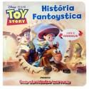 Livro: Toy Story História Fantoystica (Vire e Brinque)