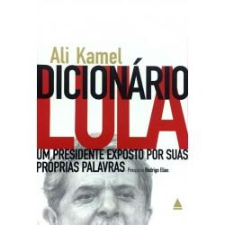 Livro: Dicionário Lula - Um Presidente...