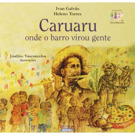 Livro - Caruaru: Onde o Barro Virou Gente