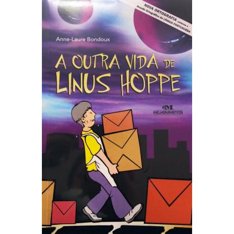 Livro: A Outra Vida de Linus Hoppe - Conforme a Nova Ortografia