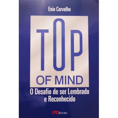 Livro - Top of Mind: O Desafio de Ser Lembrado e Reconhecido