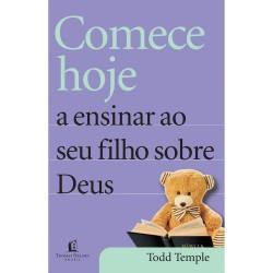 Livro - Comece Hoje a Ensinar seu Filho Sobre Deus