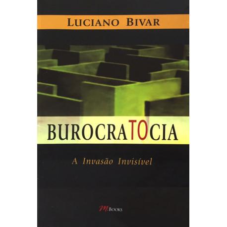 Livro: Burocratocia - A Invasão Invisível