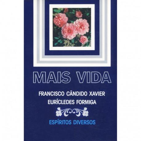 Livro - Mais Vida (Francisco Cândido Xavier)