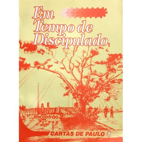 Livro: Em Tempo de Discipulado - Cartas de Paulo I