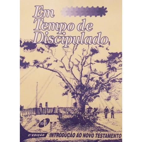 Livro: Em Tempo de Discipulado - Introdução ao Novo Testamento