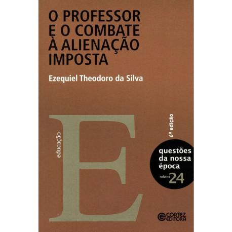 Livro - O Professor e o Combate à Alienação Imposta