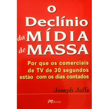 Livro - O Declínio da Mídia de Massa