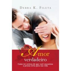Livro: Amor Verdadeiro - Debra K. Fileta