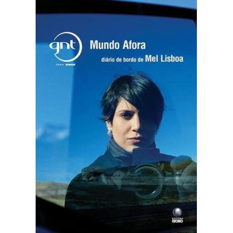 Livro: GNT Mundo Afora - Diário de Bordo de Mel Lisboa