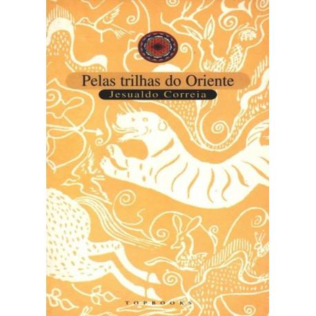 Livro: Pelas Trilhas do Oriente