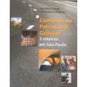 Livro: Caminhos do Patrimônio Cultural - 3 Roteiros em São Paulo