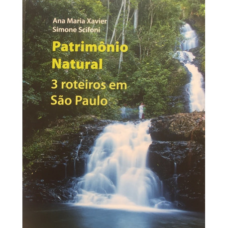 Livro: Patrimônio Natural - 3 Roteiros em São Paulo