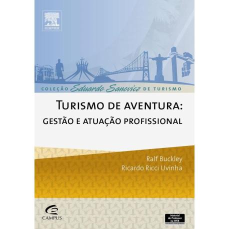 Livro: Turismo de Aventura - Gestão e Atuação Profissional