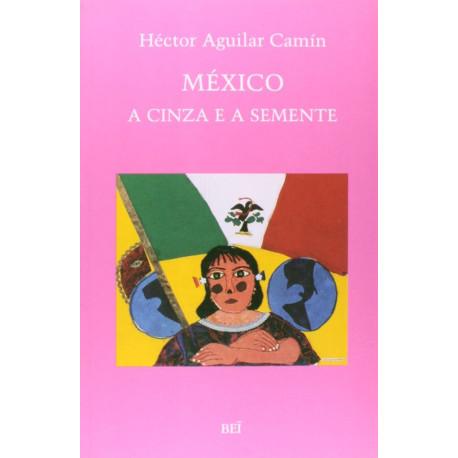 Livro: México - A Cinza E A Semente
