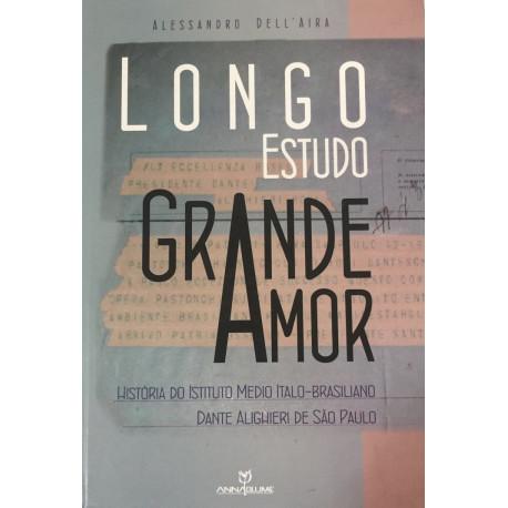Livro: Longo Estudo Grande Amor