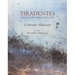 Livro: Tiradentes - Um Olhar Para Dentro