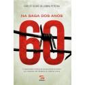 Livro: Na Saga dos Anos 60