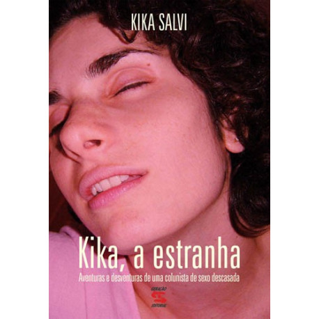Livro: Kika, A Estranha