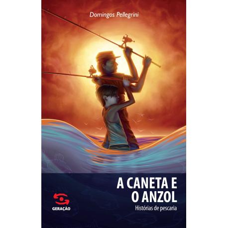 Livro: A Caneta e o Anzol - Histórias de Pescaria