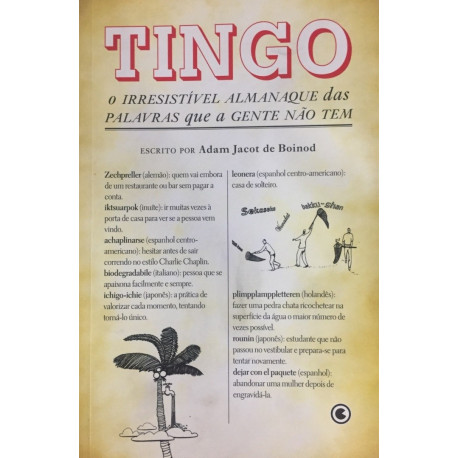 Livro: Tingo - O Irresistível Almanaque das Palavras que a Gente Não Tem