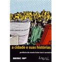 Livro: A Cidade e Suas Histórias
