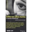 Livro: Brilho nos Olhos Mortos e Outras Histórias