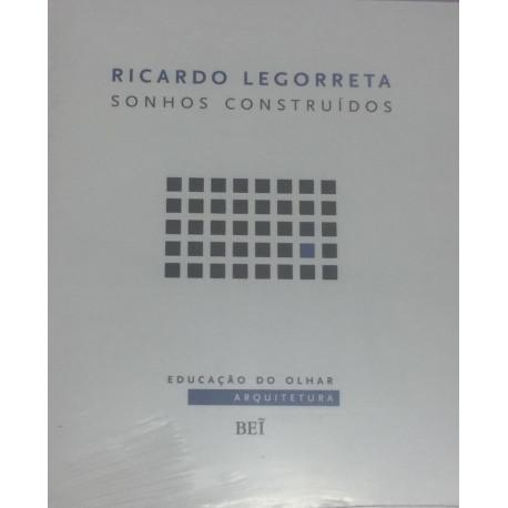 Livro: Ricardo Legorreta - Sonhos Construídos