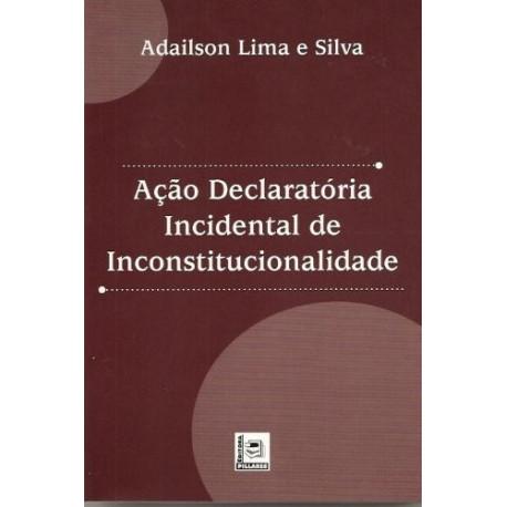 Livro: Ação Declaratória Incidental De Inconstitucionalidade