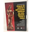 Livro: Títulos de Crédito e Implicações Jurídicas do Aval, Endosso, Cessão e Fiança